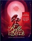 La Belle et la Bête, l'histoire éternelle d'un chef d'oeuvre