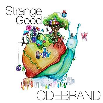 Strange Good