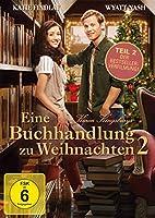 Karen Kingsbury - Eine Buchhandlung zu Weihnachten 2