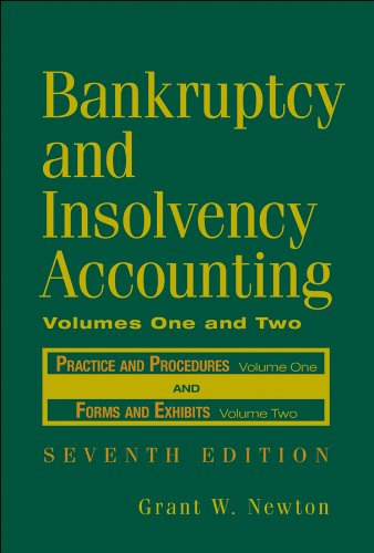 Compare Textbook Prices for Bankruptcy and Insolvency Accounting, 2 Volume Set v. 1 & 2 7 Edition ISBN 9780471787631 by Newton, Grant W.