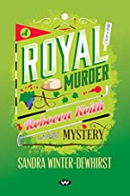 A Royal Murder (Rebecca Keith Mysteries Book 2) (English Edition)