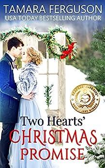TWO HEARTS' CHRISTMAS PROMISE (Two Hearts Wounded Warrior Romance Book 12) by [Tamara Ferguson, Adriana Hanganu]
