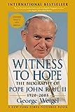 Witness to Hope: The Biography of Pope John Paul II - George Weigel
