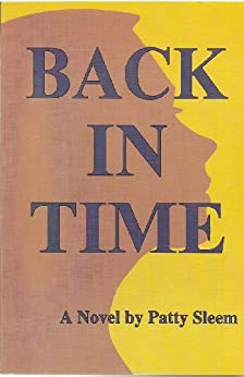 Back In Time (Judeo-Christian Ethics Series) by [Patty Sleem]