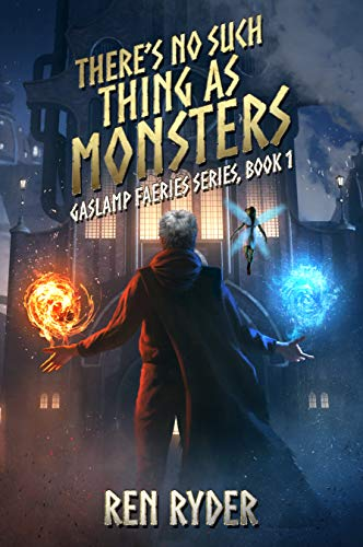 There's No Such Thing As Monsters:...