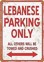 レバノンの駐車場のみティンサイン壁鉄絵レトロプラークヴィンテージメタルシート装飾ポスターおかしいポスターぶら下げ工芸品バーガレージカフェホーム