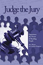 Judge the Jury: Experience the Power of Reading People (1st ed)
