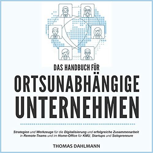 Das Handbuch für ortsunabhängige Unternehmen Titelbild