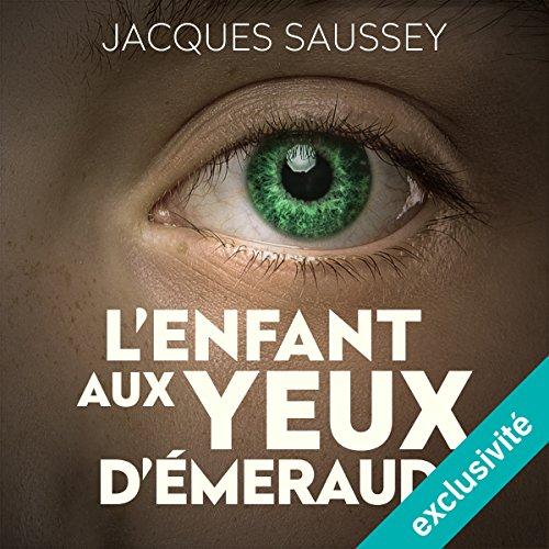 L'enfant aux yeux d'émeraude (Daniel Magne & Lisa Heslin 4) cover art