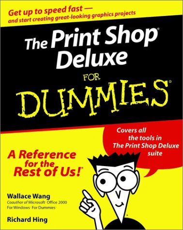Download The Print Shop Deluxe For Dummies 0764506021