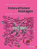 Innovationen managen in Hotellerie und Gastronomie: von der Idee zum Markterfolg - Burkhard von Freyberg