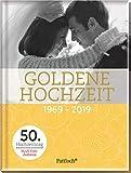 Goldene Hochzeit: 1969 - 2019