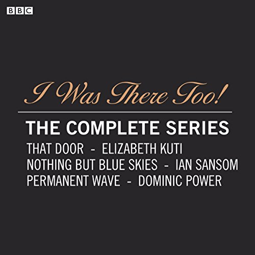 I Was There Too! The Complete Series audiobook cover art