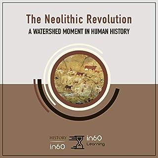The Neolithic Revolution cover art