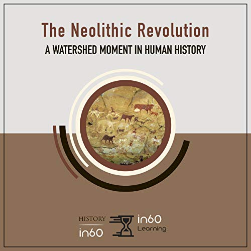 The Neolithic Revolution cover art