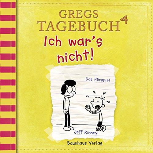 Gregs Tagebuch 4: Ich war's nicht! (Hörspiel)