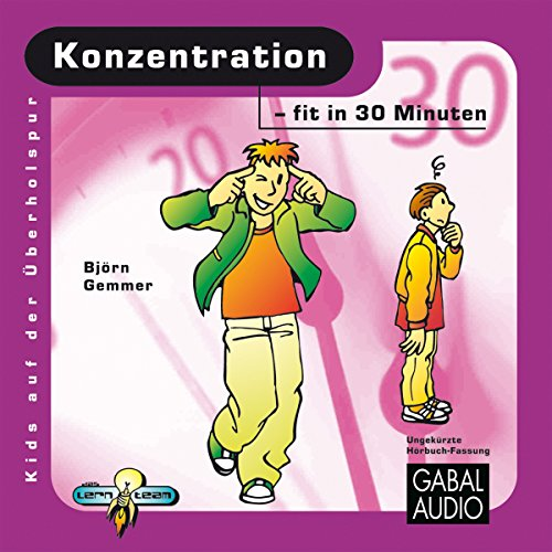 Konzentration - fit in 30 Minuten Titelbild