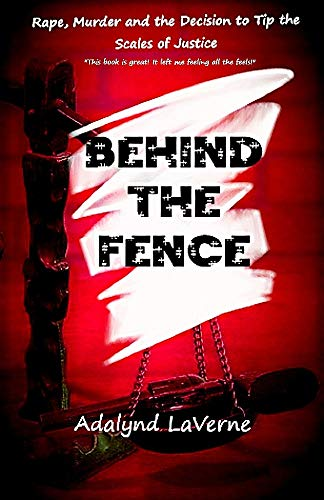 Book: Behind the Fence by Adalynd LaVerne