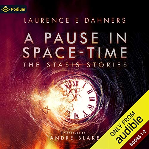 A Pause in Space-Time: Publisher's Pack: The Stasis Stories, Books 1-2