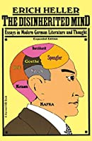 Disinherited Mind: Essays in Modern German Literature and Thought