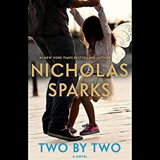 Two by Two                   By:                                                                                                                                 Nicholas Sparks                               Narrated by:                                                                                                                                 Ari Fliakos                      Length: 14 hrs and 58 mins     9,303 ratings     Overall 4.5