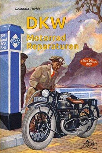 DKW Motorrad Reparaturen: Altes Wissen 1931