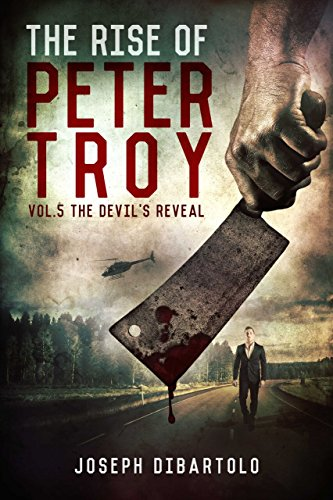 The Rise of Peter Troy: The Devil's Reveal