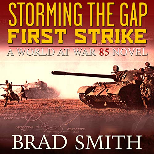 Storming the Gap: First Strike Audiobook By Brad Smith cover art
