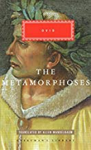 The Metamorphoses (Everymans Library) by Ovid (2013-10-25)