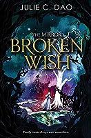 The Mirror Broken Wish (The Mirror (1))
