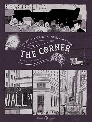 The corner: Vite all'angolo (Italian Edition)