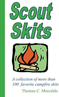 Scout Skits: A collection of more than 100 favorite campfire skits (Volume 1)