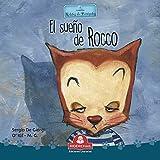 EL SUEÑO DE ROCCO: colección relatos de perros y gatos (LIBROS INFANTILES PARA...