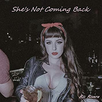 She's Not Coming Back