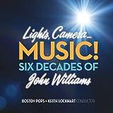 Lights! Camera! Music! Six Decades Of John Williams