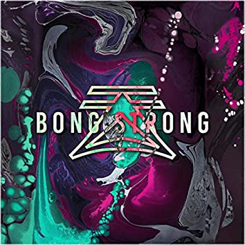 Bong Strong