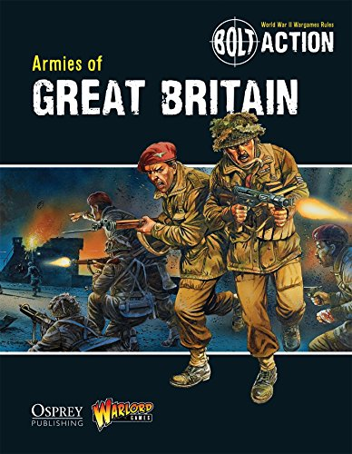 Bolt Action: Armies of Great Britain: 3