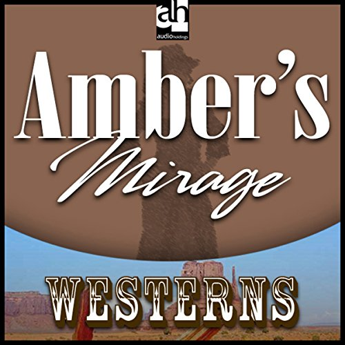 Amber's Mirage audiobook cover art