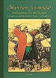 Märchen-Samowar: Märchen von N. Gogol, A. Puschkin und A. Tschechow