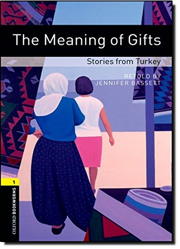 Oxford Bookworms Library 1 Meaning of Giftsの詳細を見る