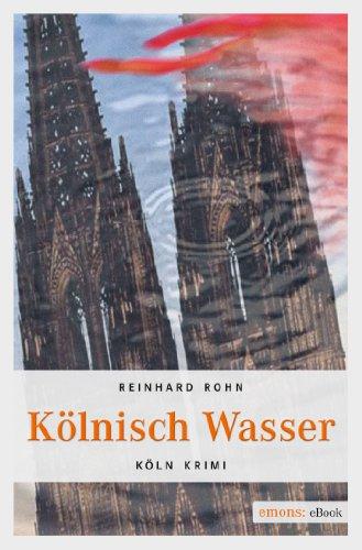 Kölnisch Wasser (Köln Krimi 2)