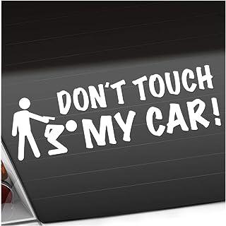 Dont touch my Car 20 x 6 cm In 15 Farben   Neon + Chrom!JDM Sticker Aufkleber