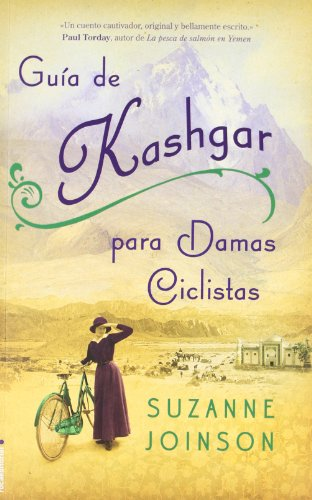 Guía de Kashgar para damas ciclistas (Novela (roca))