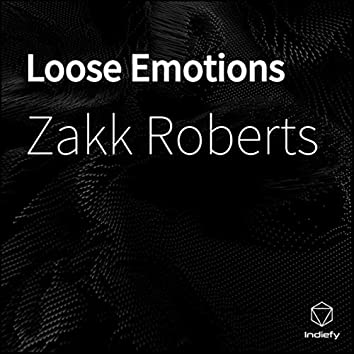 Loose Emotions