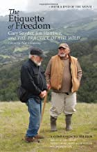 The Etiquette of Freedom: Gary Snyder, Jim Harrison, and The Practice of the Wild by Gary Snyder (2010-10-01)