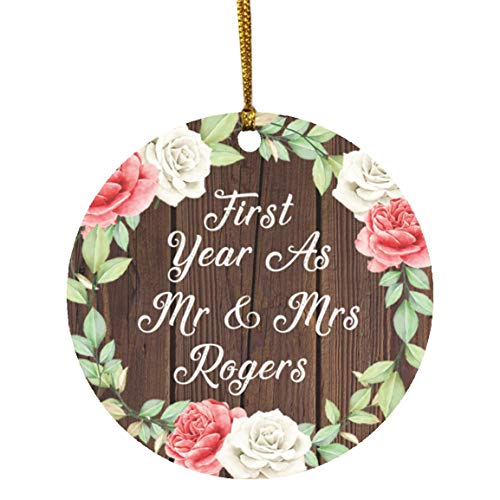 First Year As Mr & Mrs Rogers - Circle Wood Ornament A Xmas Christmas Tree Hanging Holiday Decor-ation Keepsake - for Wife Husband GF BF Wo-men Her Him Wedding Birthday Anniversary