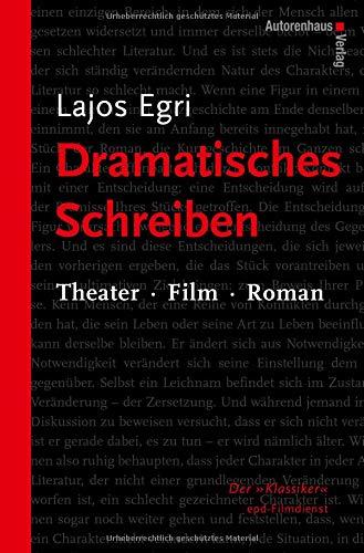 Dramatisches Schreiben: Theater Film Roman