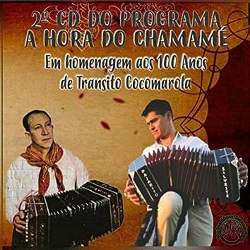 2º do Programa a Hora do Chamamé. em Homenagem aos 100 Anos de Transito Cocomarola
