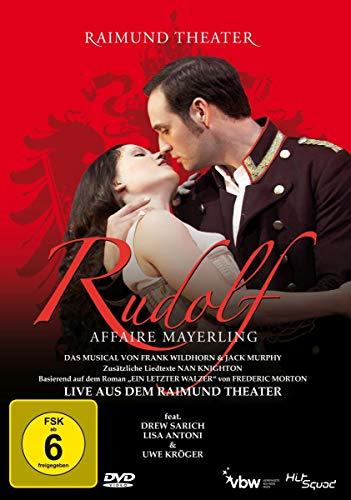 Rudolf Affaire Mayerling - Das Musical - Live aus dem Raimund Theater