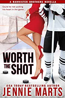 Worth The Shot: A Bannister Brothers Novella by [Jennie Marts]